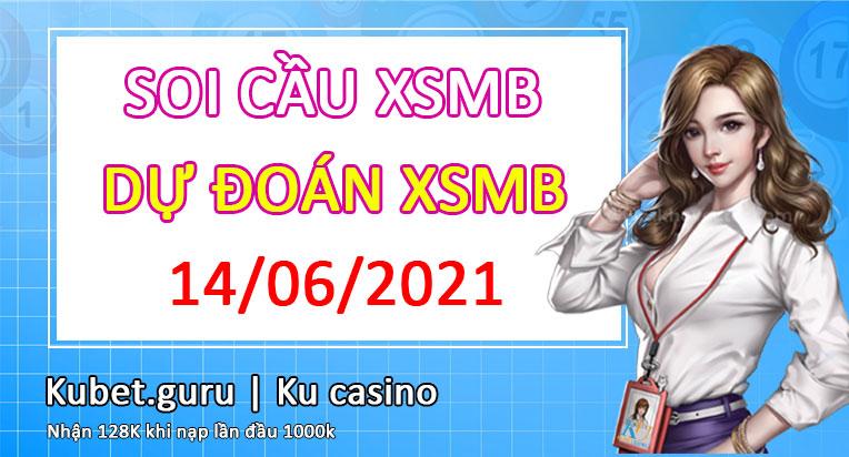 Soi cầu mb 14/6/2021 dự đoán cầu lô kubet